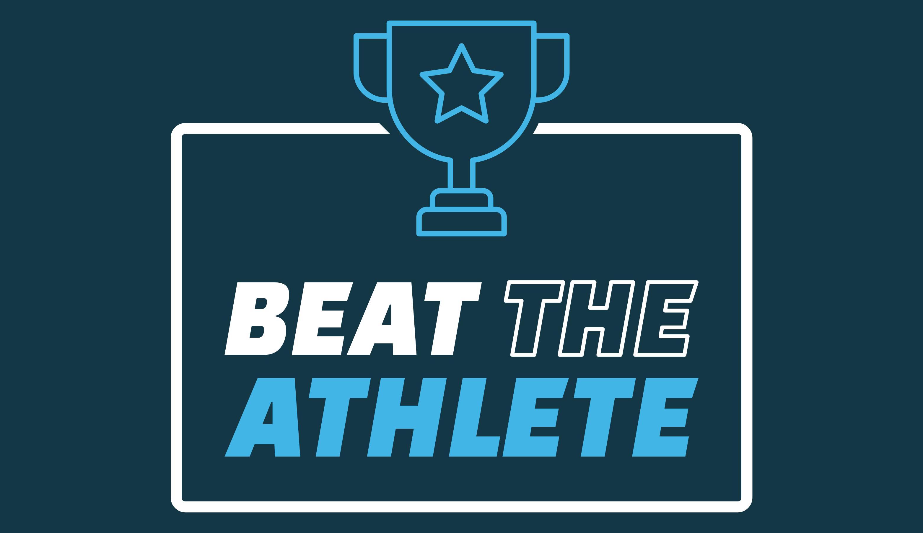 Beat the Athlete